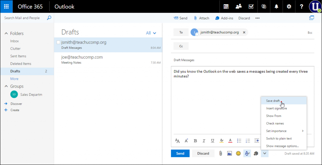 Save a Draft Message in Outlook on the Web - Instructions: A picture of a user saving a draft message in the Outlook on the Web.