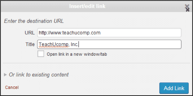 "Create a Link in WordPress- Tutorial and Instructions: A picture of the ""Insert/edit link"" dialog box in WordPress 4.0."