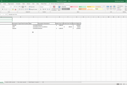 What is an IOLTA Account? - Excel for Lawyers Tutorial: A picture of a simple IOLTA account ledger created in an Excel worksheet.