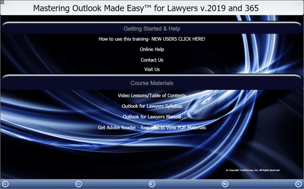 "A picture of TeachUcomp, Inc.'s ""Mastering Outlook Made Easy for Lawyers v.2019 and 365"" training interface for digital downloads and DVDs."