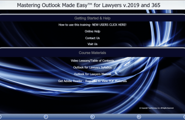 """A picture of TeachUcomp, Inc.'s """"Mastering Outlook Made Easy for Lawyers v.2019 and 365"""" training interface for digital downloads and DVDs."""