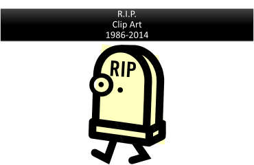 Microsoft Office Is Getting Rid of Clip Art: A tribute to a beloved Microsoft Office feature. R.I.P Clip Art, 1986-2014.