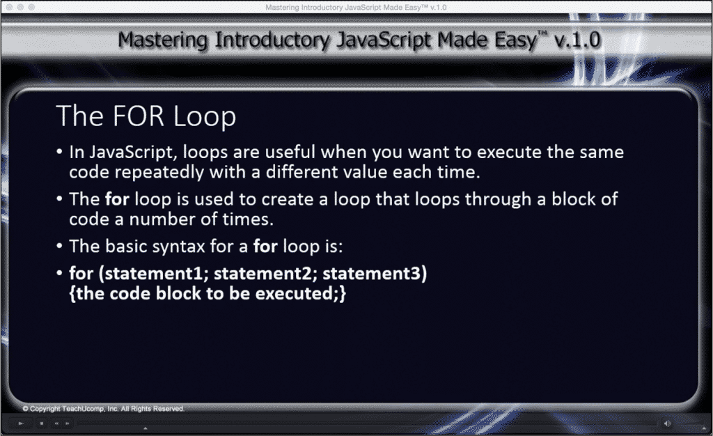 """The FOR Loop in JavaScript- Tutorial: A picture from """"The FOR Loop"""" lesson within the """"Mastering Introductory JavaScript Made Easy v.1.0"""" training interface."""
