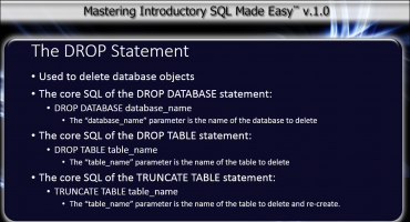 The DROP Statement in SQL - Tutorial: A picture of the general syntax of the DROP DATABASE, DROP TABLE, and TRUNCATE TABLE commands in SQL.
