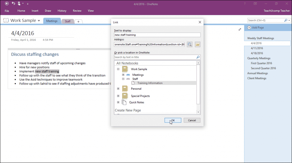 "Create Links in Notebooks in OneNote - Tutorial: A picture of a user creating a link in OneNote 2016 by using the ""Link"" dialog box."