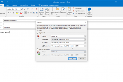 Flagging Messages in Outlook - Tutorial: A picture of a user flagging a message for themselves when sending a message in Outlook 2016.