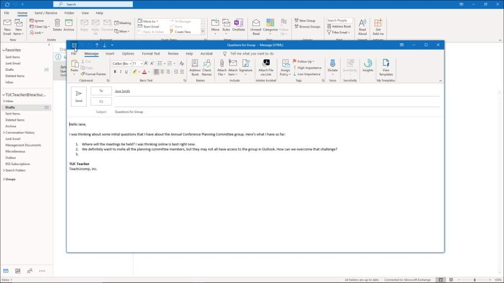 A picture of a user saving a draft email in Outlook.