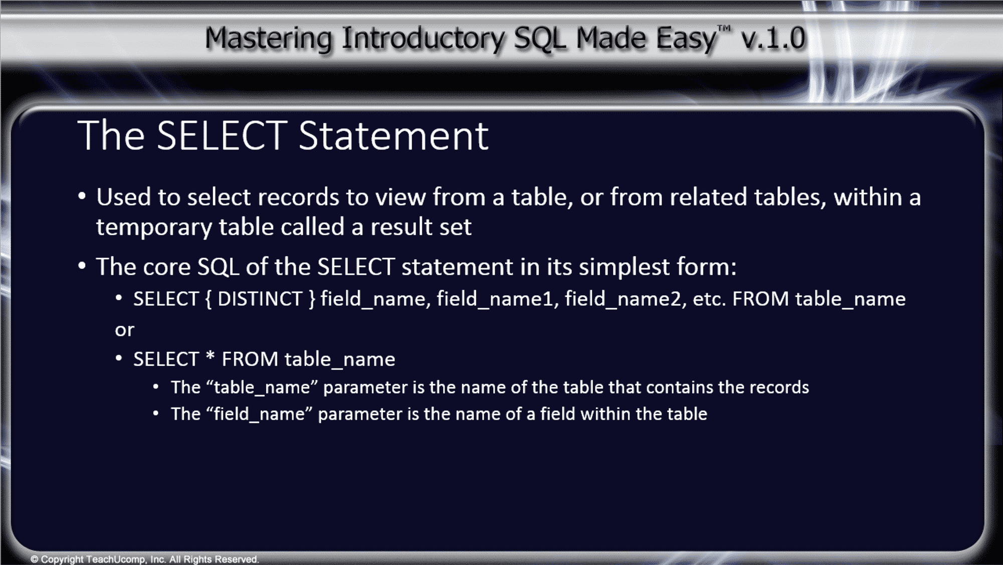 The SELECT Statement in SQL- Tutorial - TeachUcomp, Inc